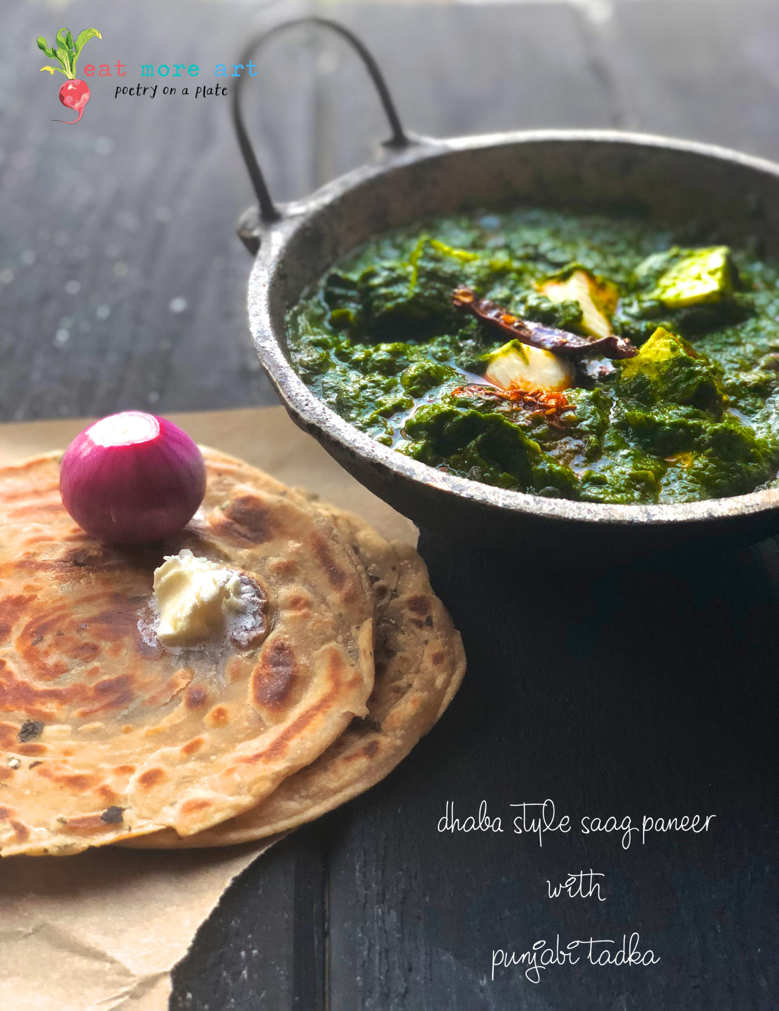 Dhaba Style Saag Paneer with Punjabi Tadka | Eat More Art