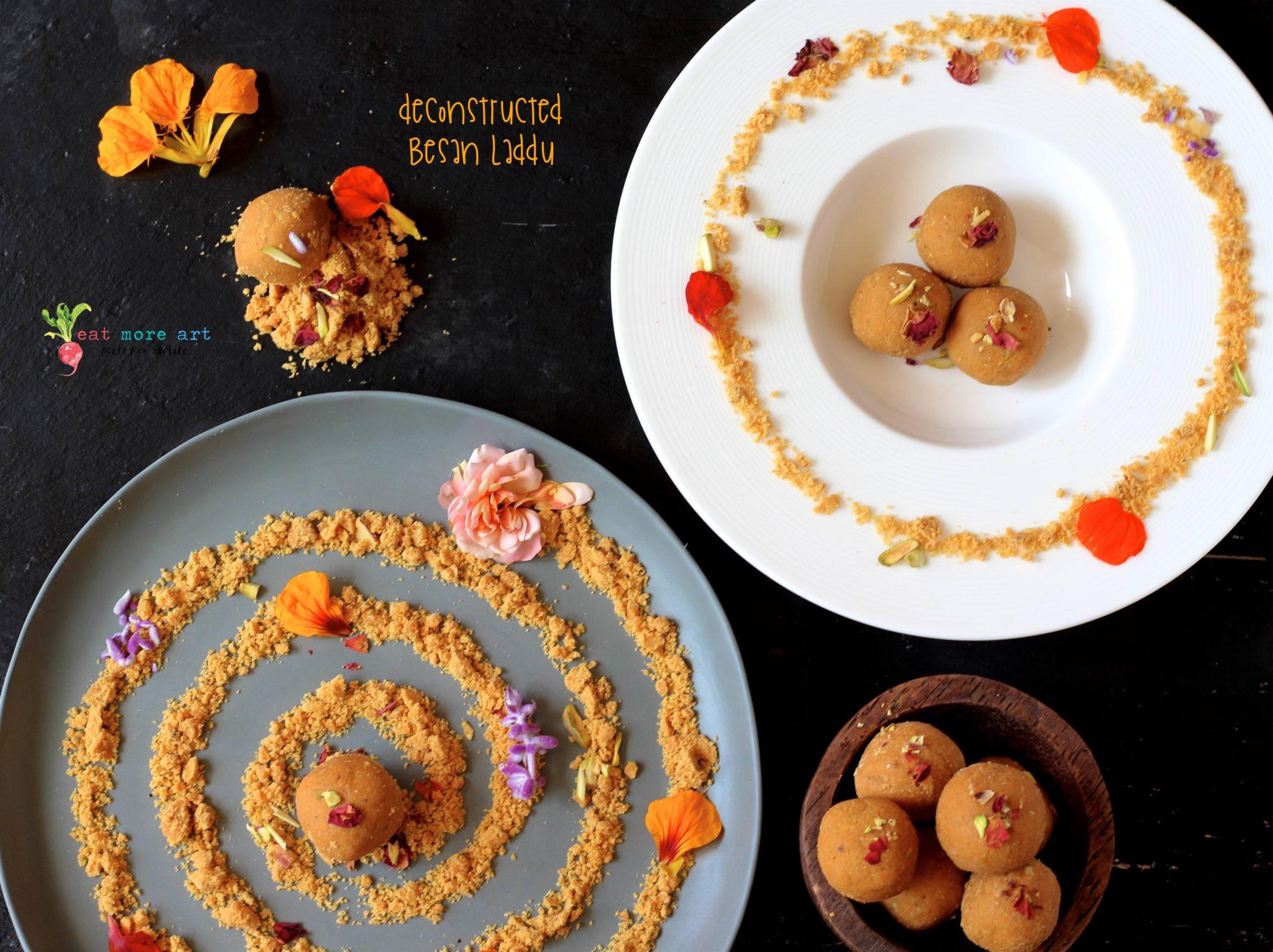 Deconstructed Besan Laddu | Eat More Art