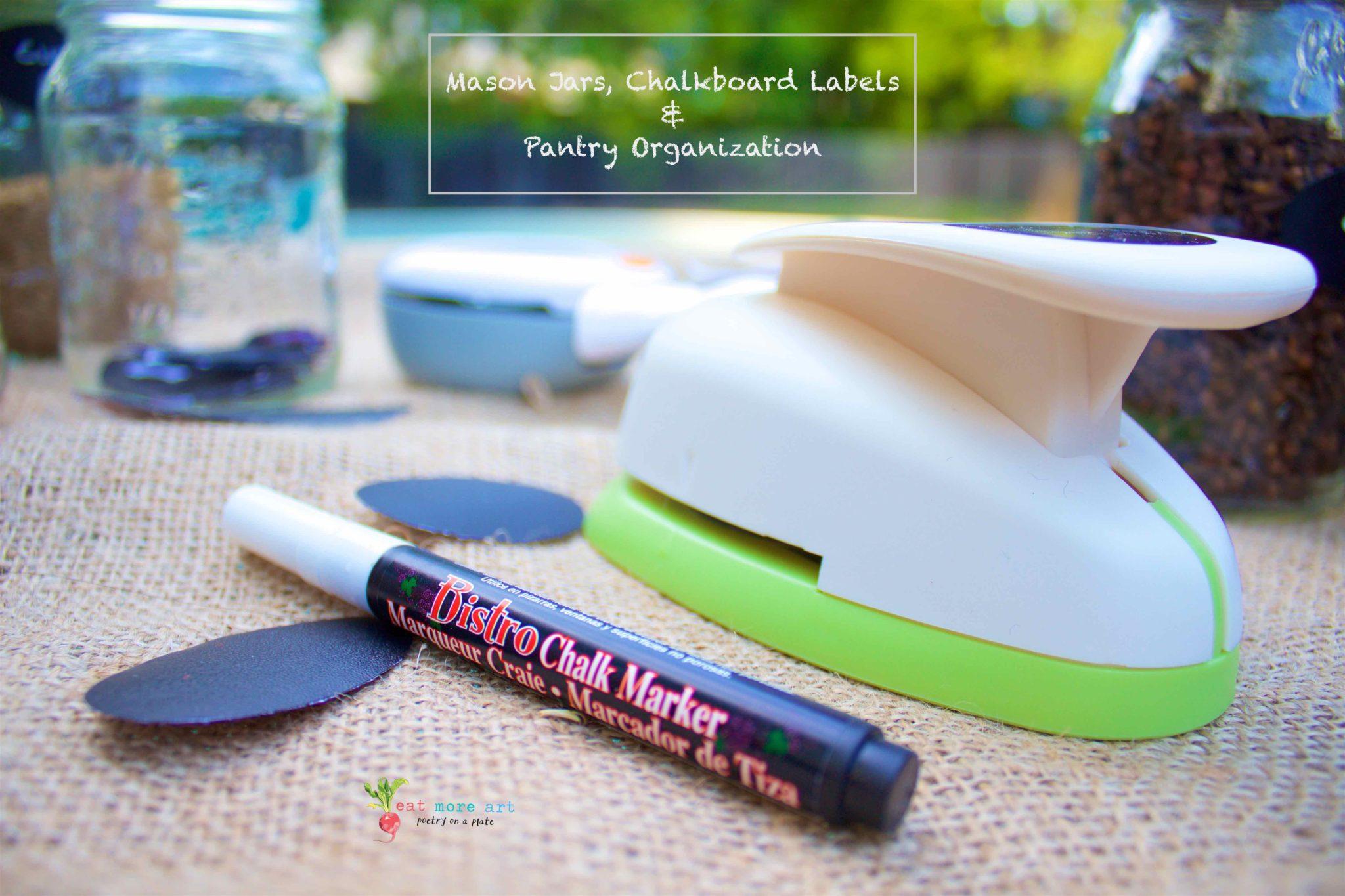 Mason Jars, Chalkboard Labels and Pantry & Kitchen Organization