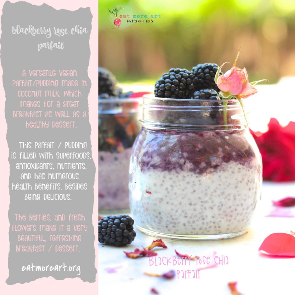 Blackberry Rose Chia Parfait / Pudding