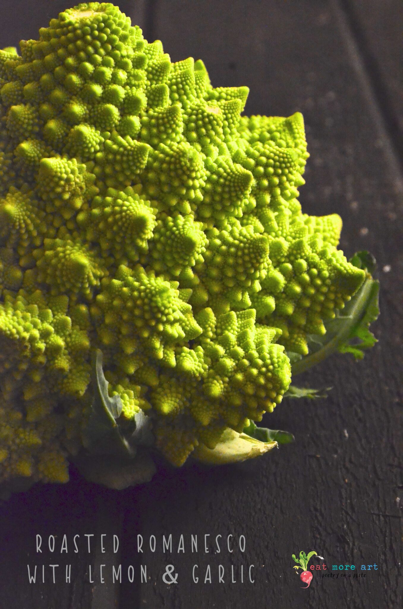 Roasted Romanesco with Lemon & Garlic